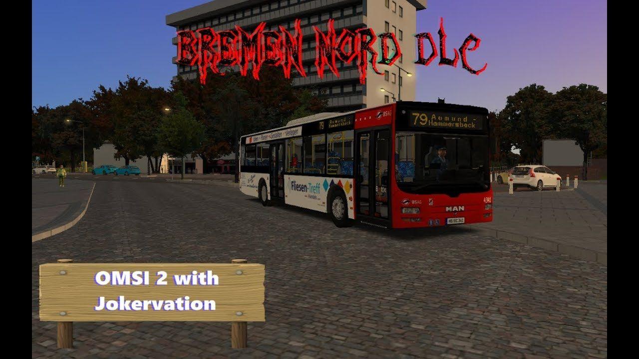 OMSI 2 with Jokervation | Bremen Nord DLC | 79/76 | MAN Lion's city