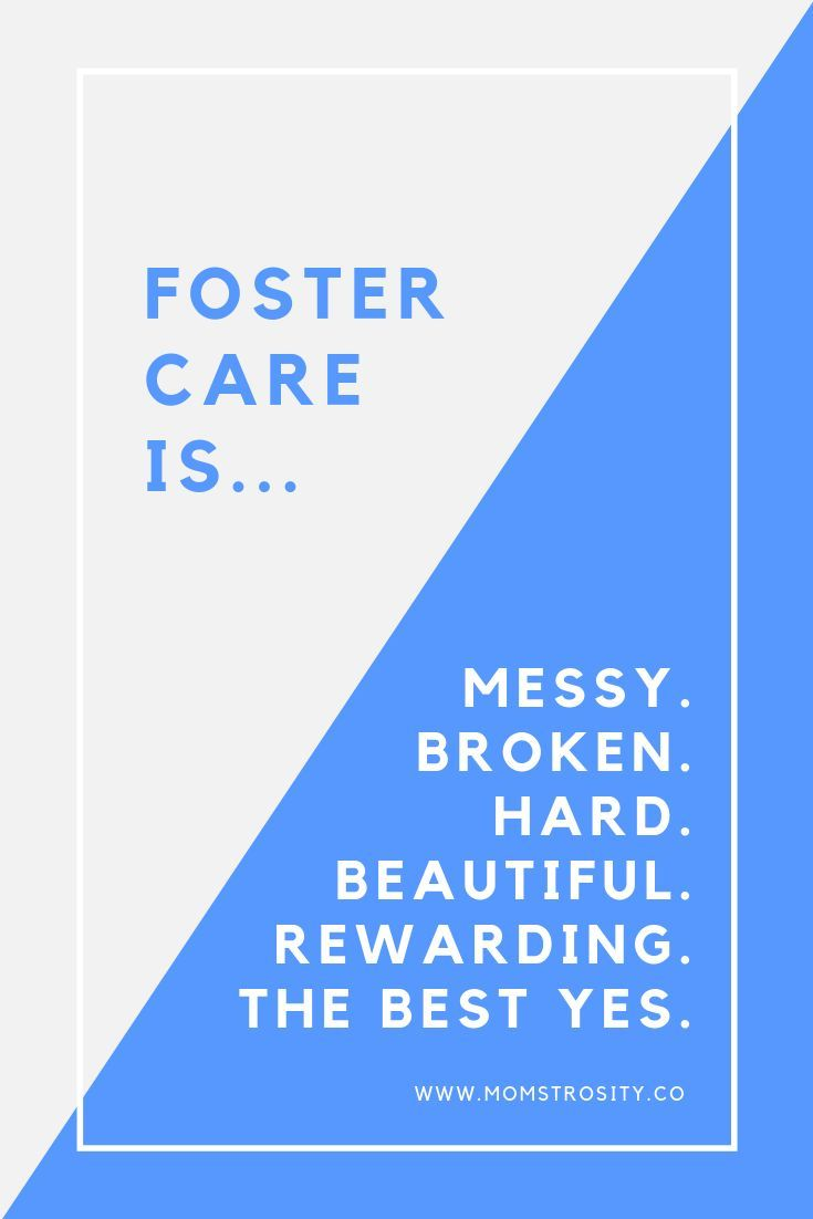 Foster care quote foster care is messy broken hard