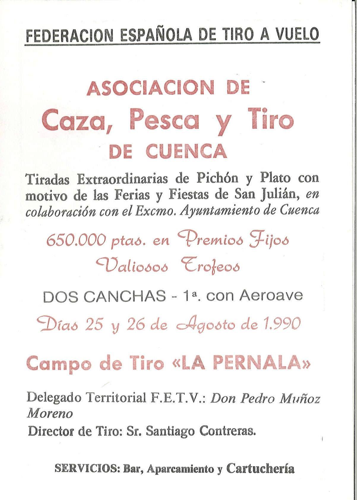 Tiradas De Pichón Y Plato Con Motivo De Las Fiestas De San Julián Cuenca Los Días 25 Y 26 De Agosto De 1990 En El Campo Tiro Al Plato De 1990 Evento Deportivo