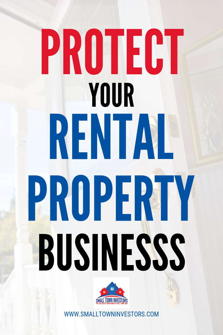Protecting Your Rental Property Business Is Just As Important As Protecting Your Rental Property F With Images Being A Landlord Rental Property Rental Property Management