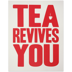 Tea Revives You screen print