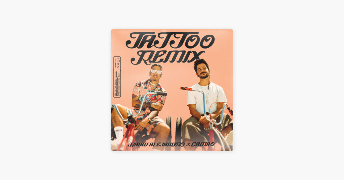 ‎Tattoo (Remix with Camilo) Single de Rauw Alejandro