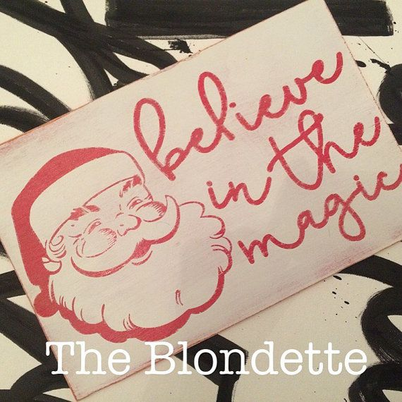 Christmas. Believe in the magic. Santa Claus by TheBlondette