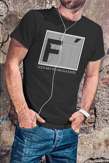dcc35b4180 Camiseta Fé Não se Vê