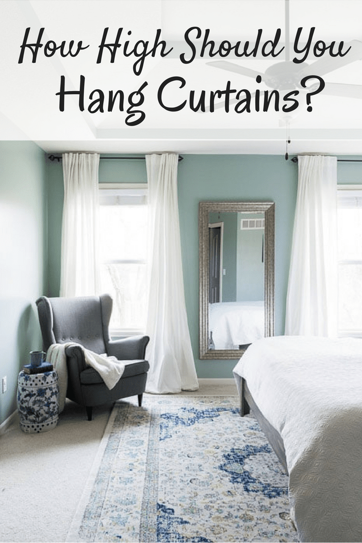 Do You Know How High To Hang Your Curtains Click See 3 Diffe Ways