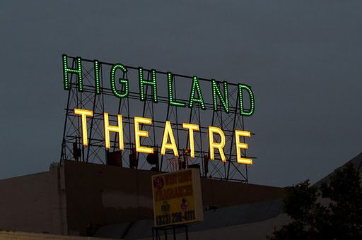 Highland Theater Sign Restored In Highland Park Highland Park Los Angeles Highland Park Highland