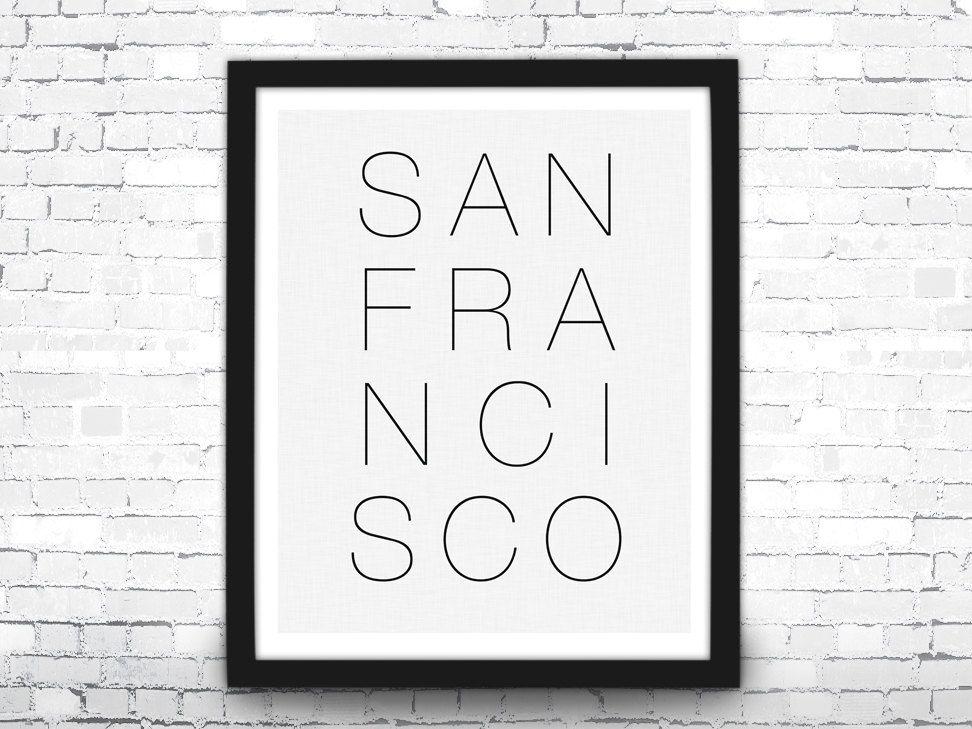 San Francisco Art Print, Black and White San Francisco Poster, Travel Poster, Modern Art Print, San Francisco Typographic Art, San Francisco