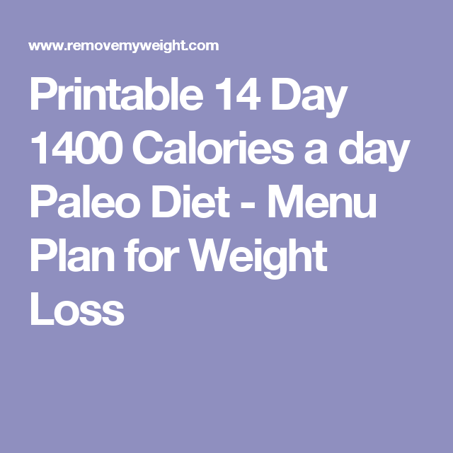 photo about 1400 Calorie Meal Plan Printable referred to as Printable 14 Working day 1400 Energy a working day Paleo Eating plan Conditioning and