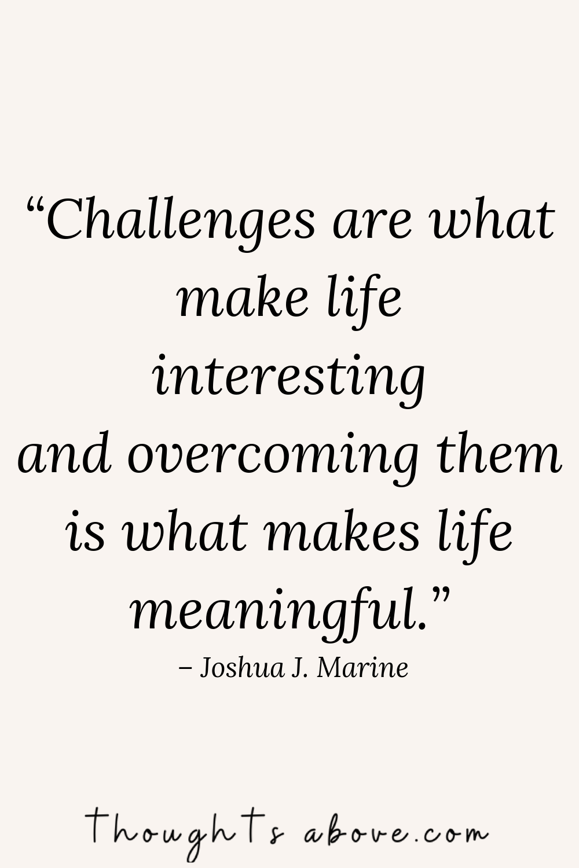 15 Uplifting Quotes to Comfort You Through Tough Times