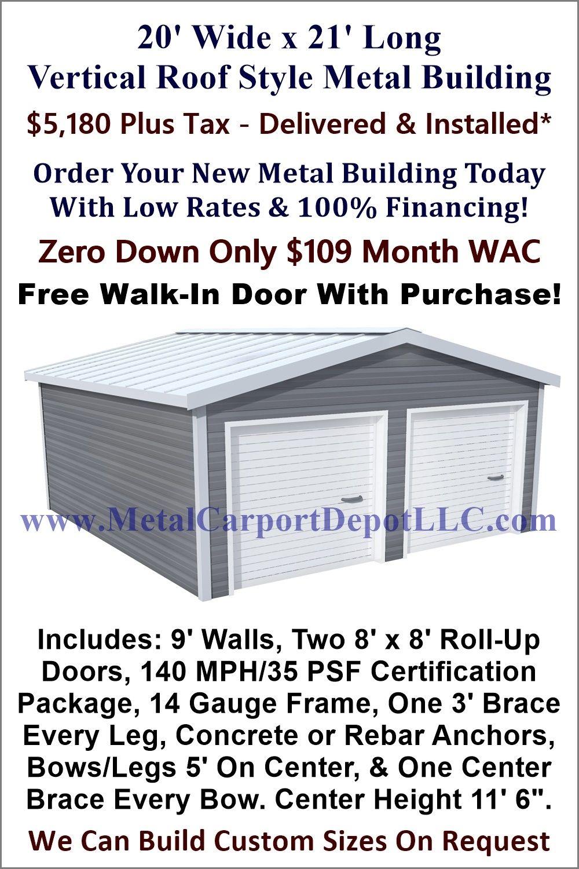 20 X 21 Steel Building Vertical Roof Metal Garage Metal Carport Depot Metal Buildings Roof Styles Garage Door Design