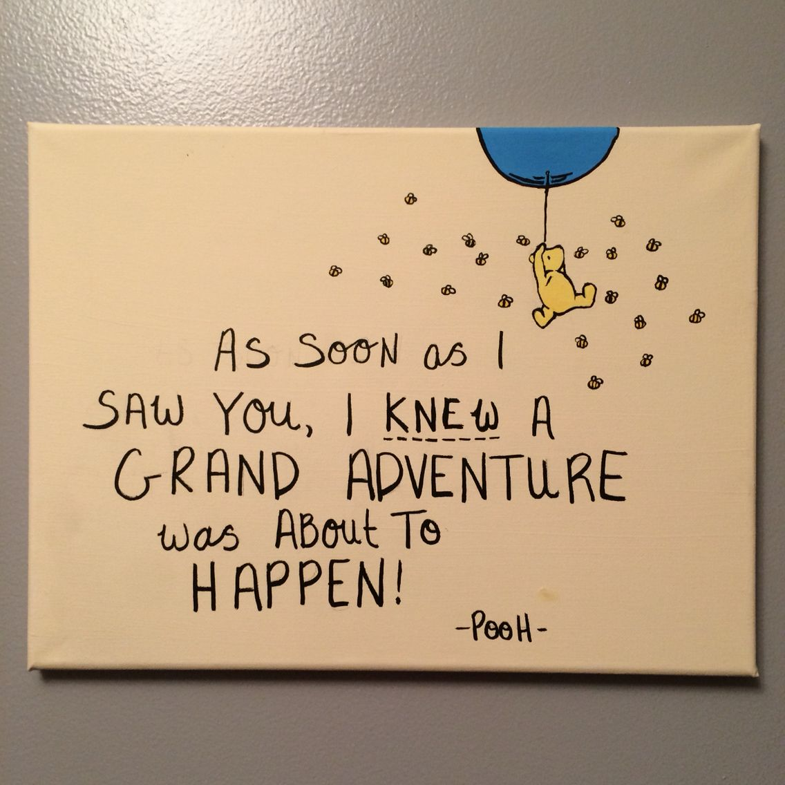 Canvas Painting. Winnie the Pooh quote. \