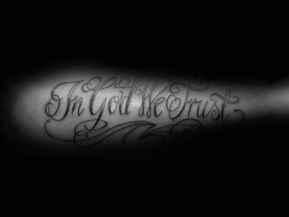 20 In God We Trust Tattoo Designs For Men Motto Ink Ideas