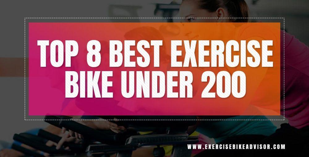 Best Exercise Bike Under 200 Mar 2020 Best Exercise Bike