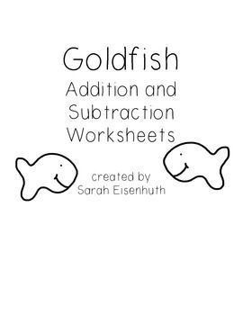 Goldfish Addition and Subtraction Worksheets FREEBIE