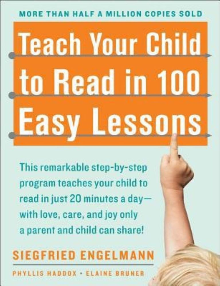 Teach Your Child To Read In 100 Easy Lessons By Siegfried