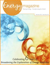 Welcome To Energy Magazine Online Energy Medicine Healing Touch Energy Healing
