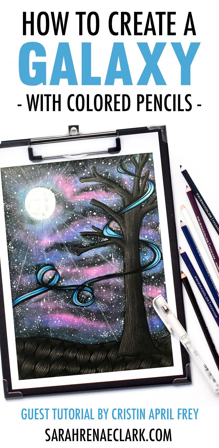 How To Create A Galaxy With Colored Pencils Galaxy Drawings