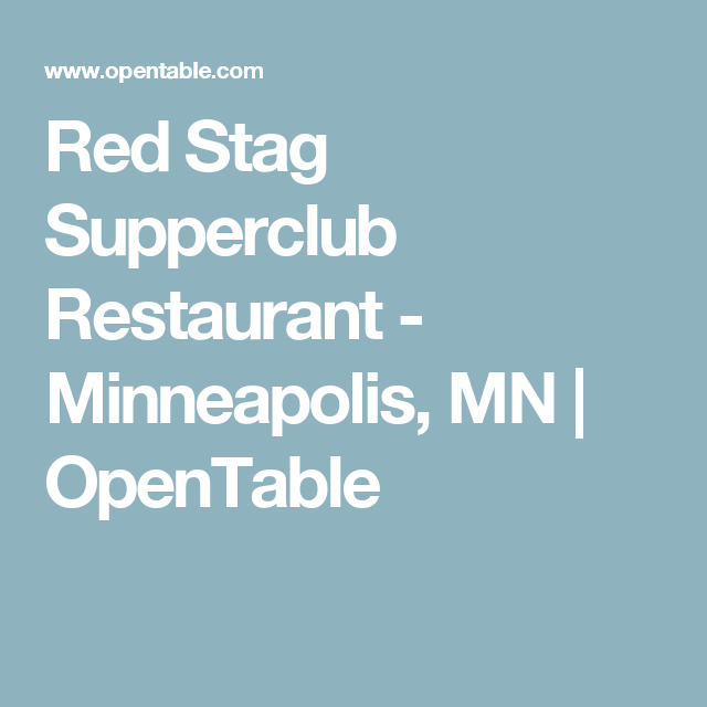 Red Stag Supperclub Restaurant Minneapolis MN OpenTable - Open table minneapolis
