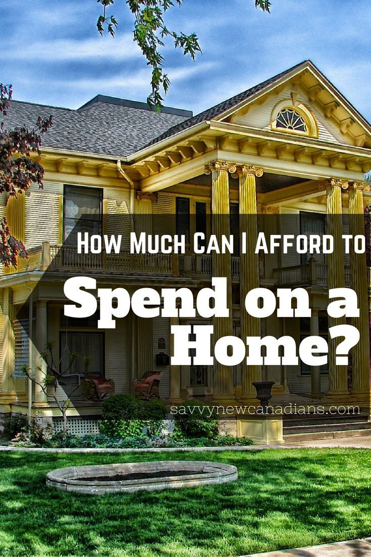How much can i afford to spend on a home saving money