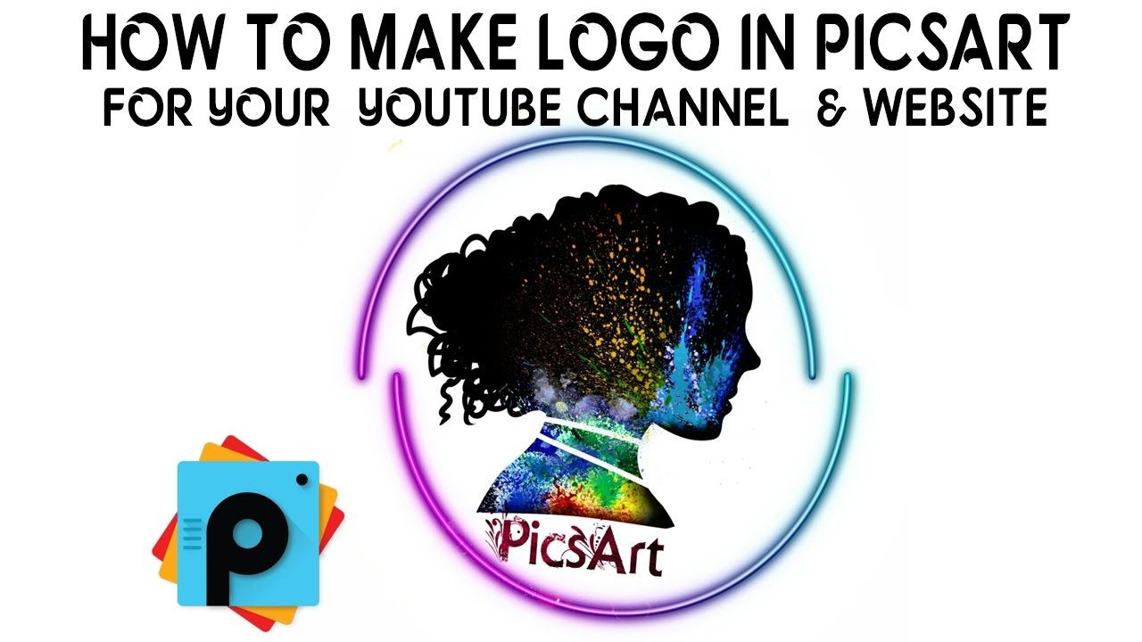 Picsart How To Make Logo For Youtube And Web Site