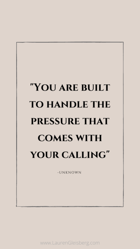 You Are Strong + Built To Handle The Pressure   LaurenGleisberg.com
