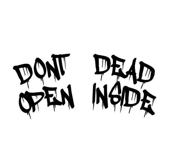 The Walking Dead inspired  Dont Open Dead Inside  by fangirlygirl, $16.00