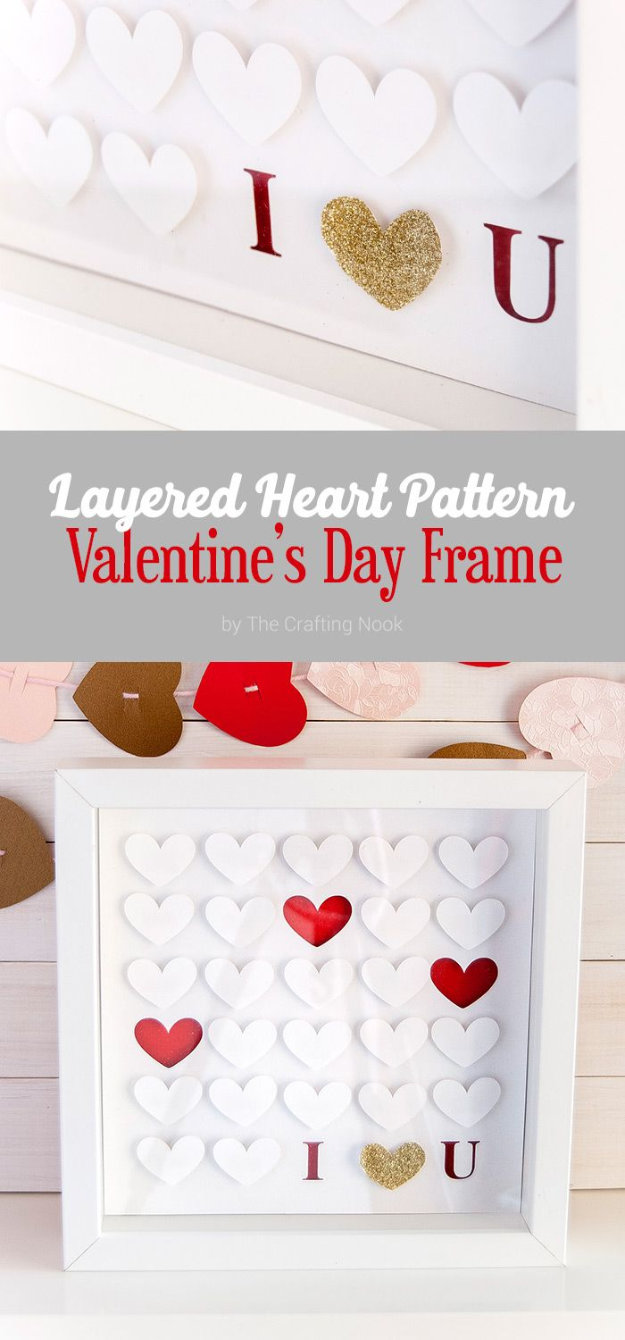 DIY Layered Heart Pattern Valentine\'s Day Frame (+ Free Cut File ...