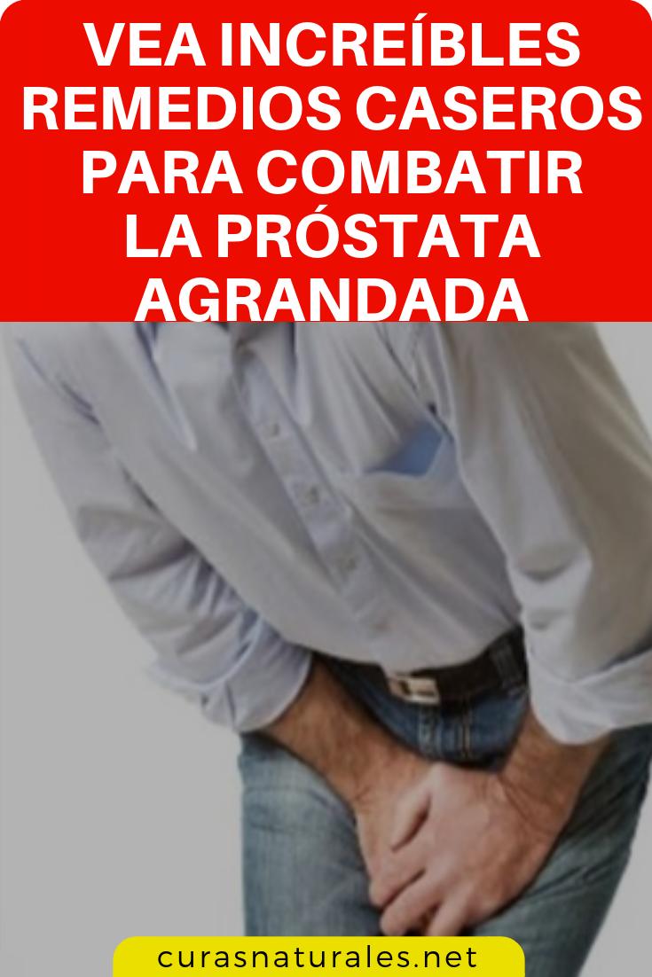 la próstata agrandada qué hacer