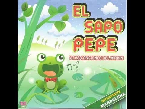 El Sapo Pepe canciones infantiles