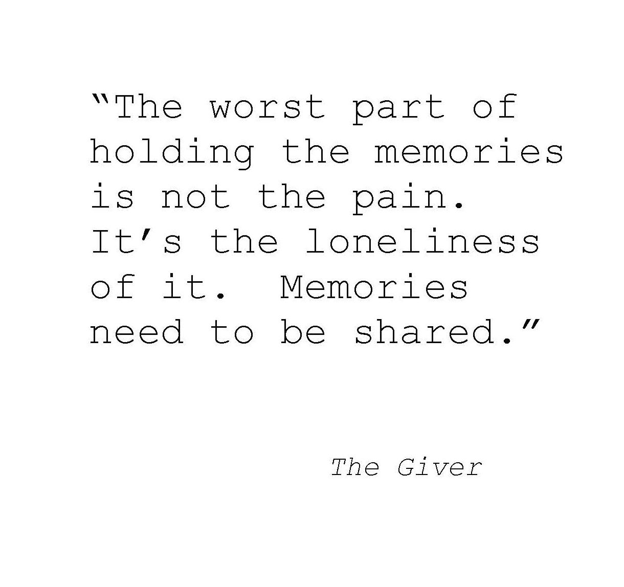 The Giver Book Quotes Endearing The Best Quote In The Giver Good Read For A Dystopian Novel