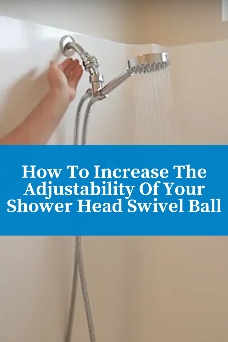 How To Increase Shower Head Height Angle With A Swivel Ball Adapter Shower Heads Diy Shower Shower Remodel