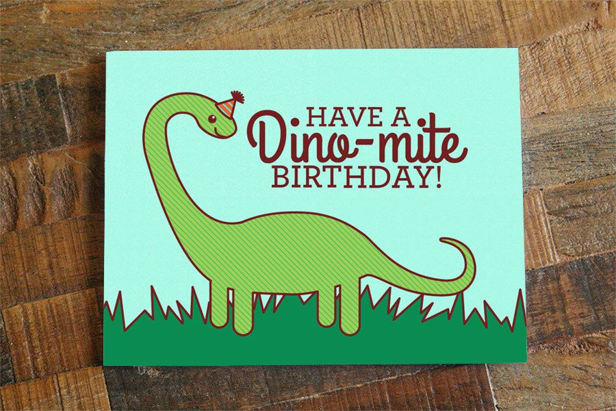 Dinosaur birthday card have a dinomite birthday pun