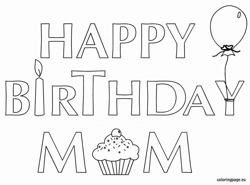 Happy Birthday Mom Coloring Page Beautiful Happy Birthday Mom Coloring Page For Kids Coloring Page