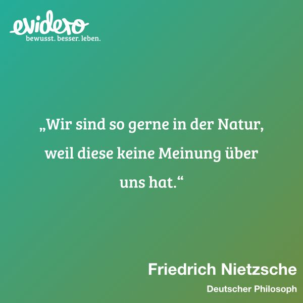 Natur Hat Keine Meinung Friedrich Nietzsche Leben Zitate