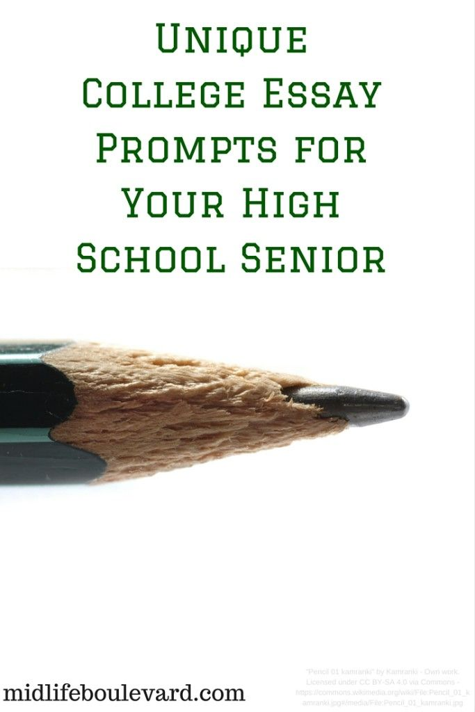 Unique College Essay Prompts For Your High School Senior