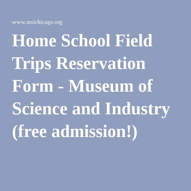 Home School Field Trips Reservation Form  Museum Of Science And