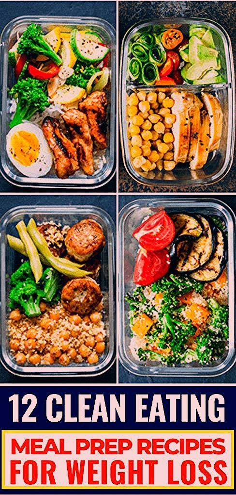 12 Clean Eating Recipes For Weight Loss Meal Prep For The Week Bereiten Sie Ihren Weg zum Abnehmen mit diesen 12 Rezepten und Tipps zum sauberen Essen vor die Ihnen dabei...