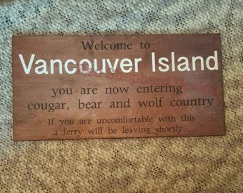 Vancouverisland sign bear country wolf country and cougar