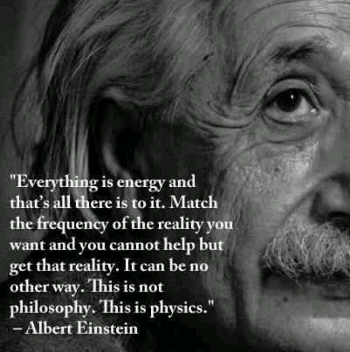 Albert Einstein Quote Everything Is Energy Quotes