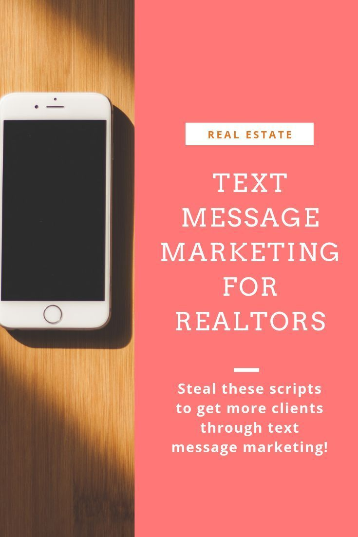 Texting is an easy and effective way of closing more real estate deals and getting leads from cold to closed. Steal these text messaging scripts to help you grow your real estate business.  #realtors #realestate #realestateagent #marketing