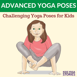 5 interesting and more advanced yoga poses for kids  yoga