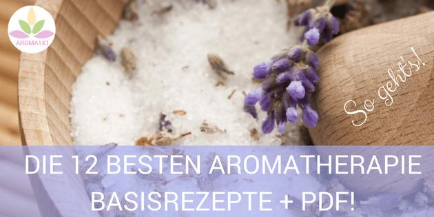 DIE 12 BESTEN AROMATHERAPIE BASISREZEPTE :http://aroma1x1.com/aetherische-oele-rezepte/?utm_content=buffer63504