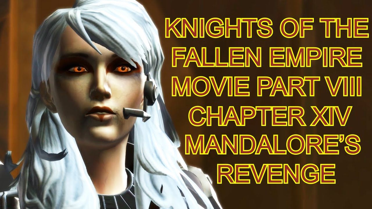 swtor knights of the fallen empire movie final part chapter 16