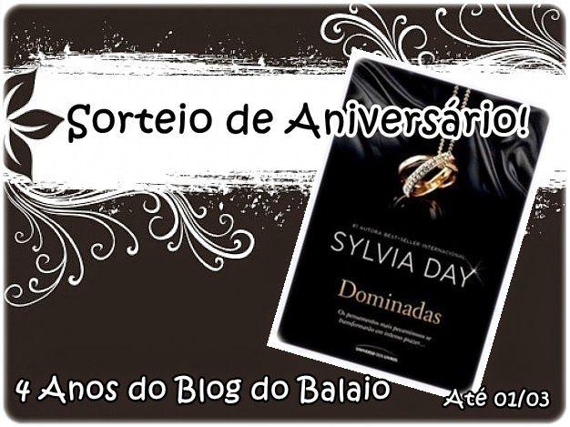 Balaio de Livros: Sorteio de Aniversário do Blog do Balaio - 04 Anos...