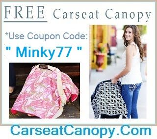 Use Coupon Code Minky77 Carseatcanopy Com And Get A Free Carseat Canopy Free Carseat Canopy Free Nursing Pillow Carseat Cover