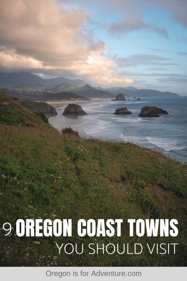 9 Oregon Coastal Town You Can't Miss!