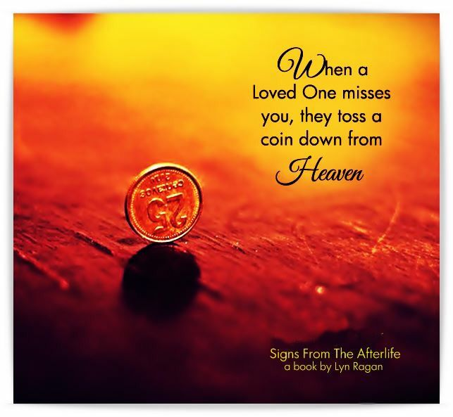 Heaven Quotes For Loved Ones: Signs From The Afterlife - Coins From Heaven