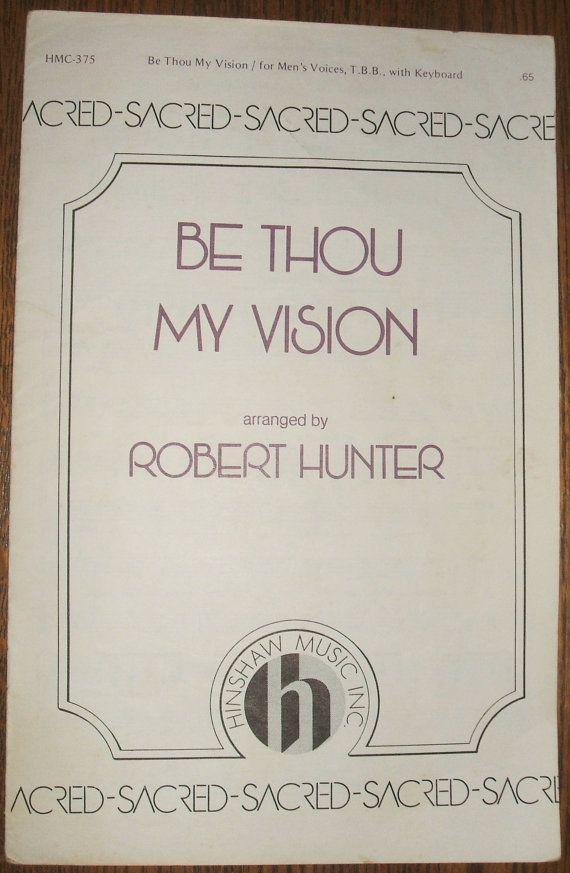 Be Thou My Vision Robert Hunter Choir Sheet Music TBB Mens