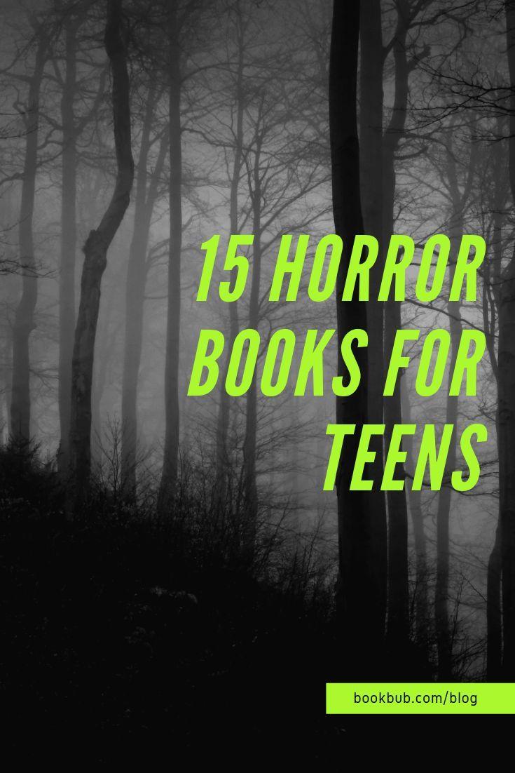 15 terrifying horror books for teens to read next books