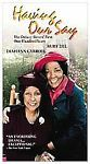 Having Our Say (VHS, 2001)NOT RATED, COLOR, DOLBY SURROUND SOUND